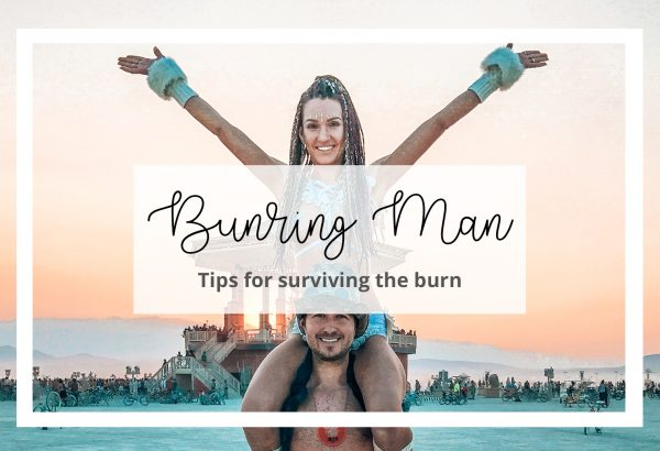 Our Top Burning Man Tips