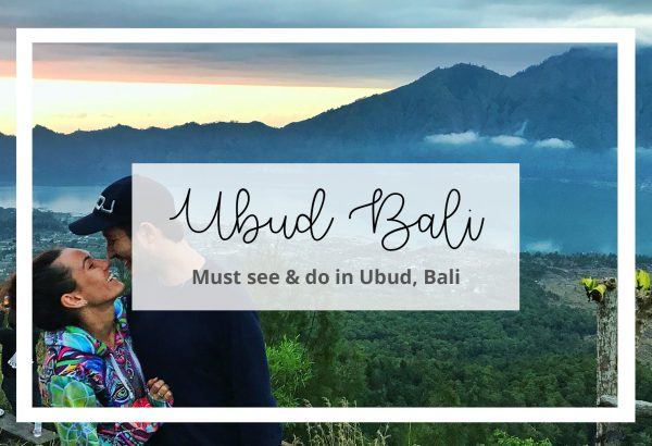 Must see and do in Ubud, Bali