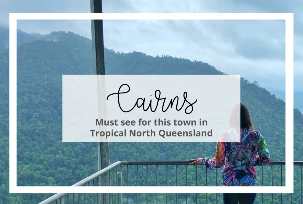 Cairns Queensland Tips