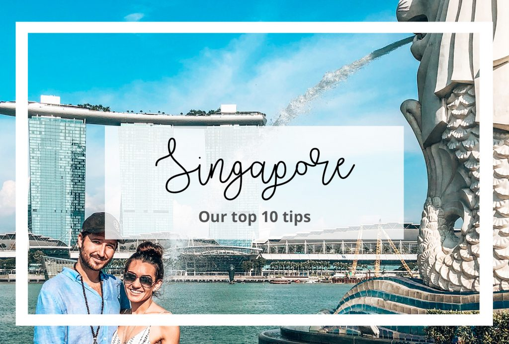 Top 10 tips for singapore