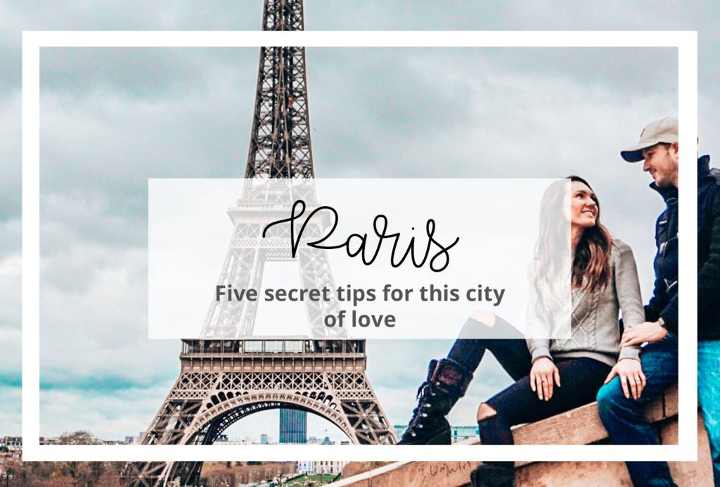 5 secret tips for paris