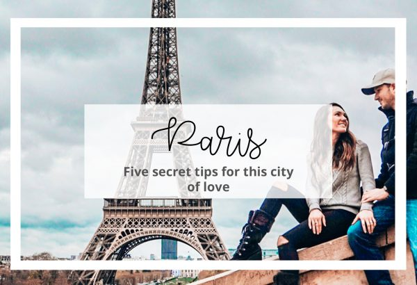 5 Secret Places & Tips for Paris