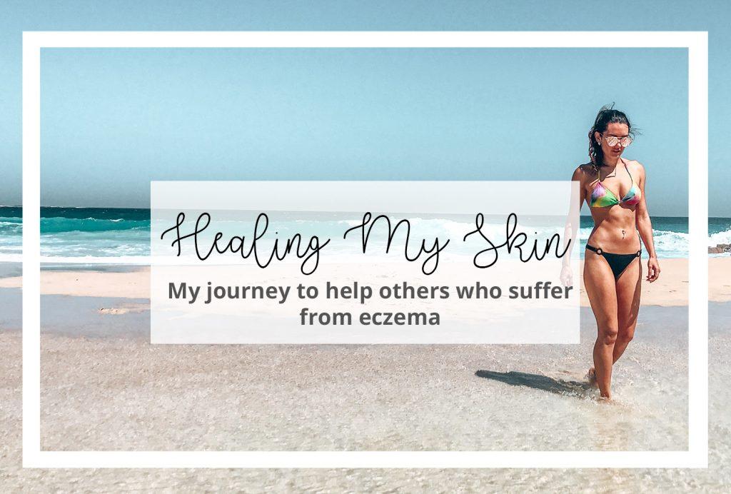 How I healed my eczema