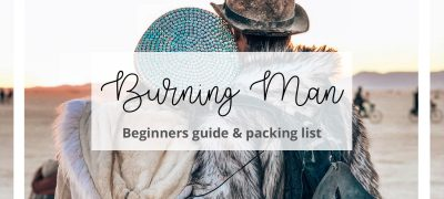 A Beginners Guide to Burning Man + Packing Guide 2019