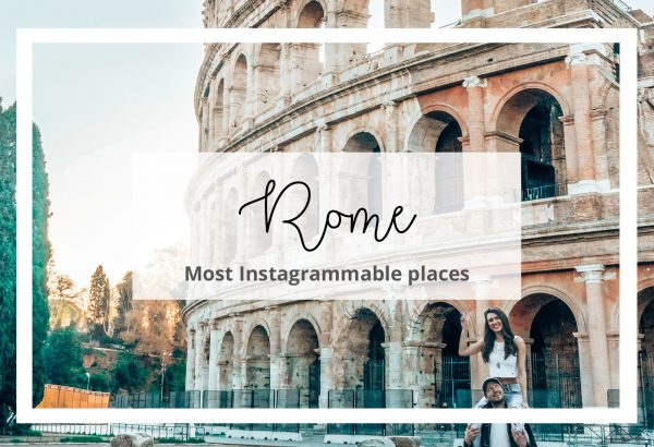 Most Instagrammable Places in Rome