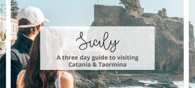 Three Day Guide to Catania & Taormina