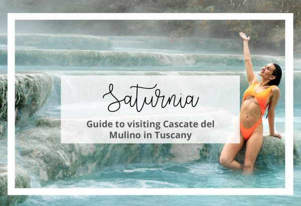 Guide to Saturnia Hot Springs in Tuscany