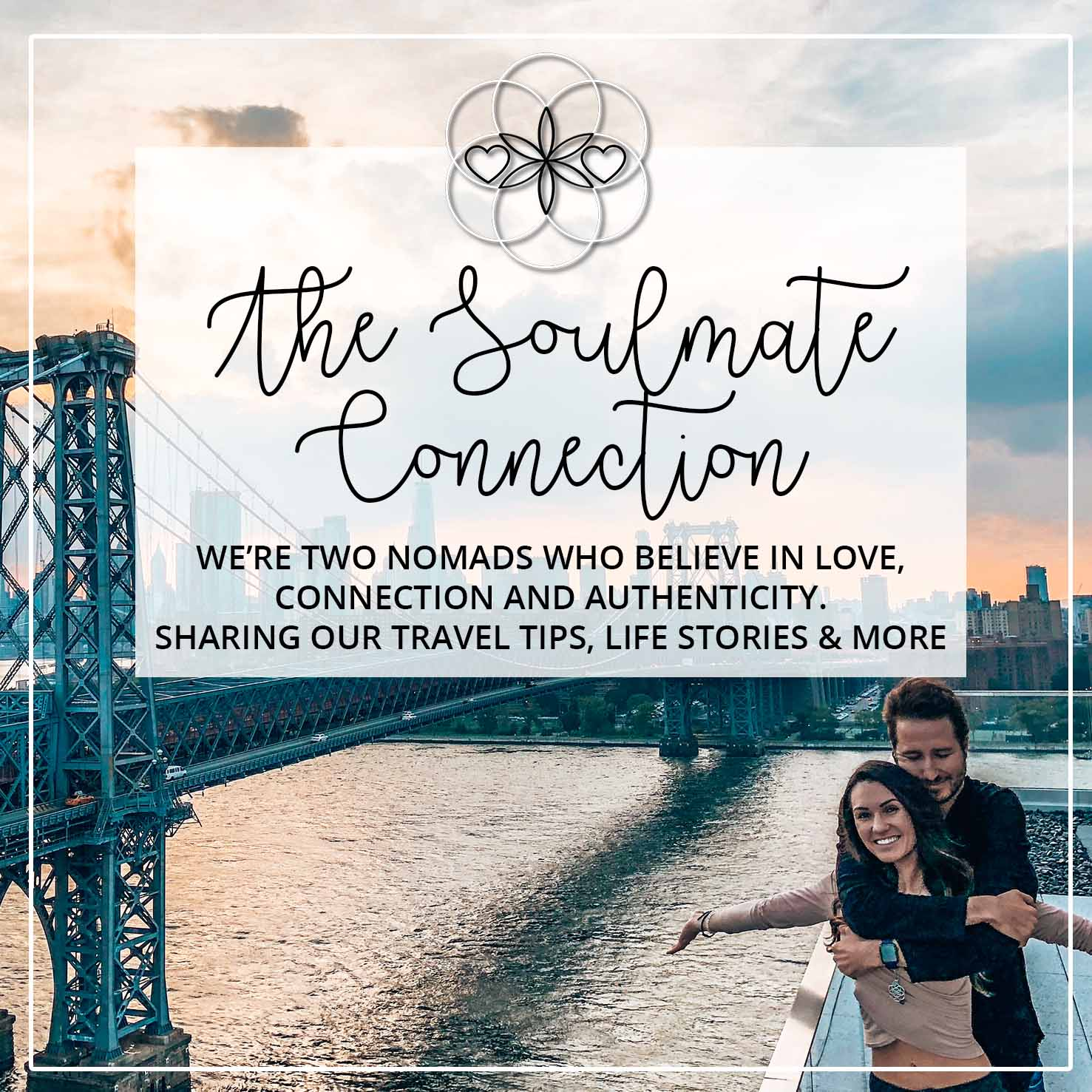 The Soulmate Connection – Two digital nomads sharing travel