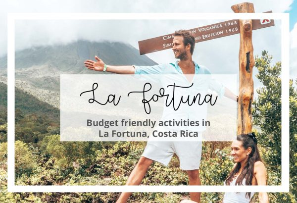 Budget Friendly Activities in La Fortuna Costa Rica