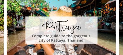 Complete Guide to Pattaya Thailand
